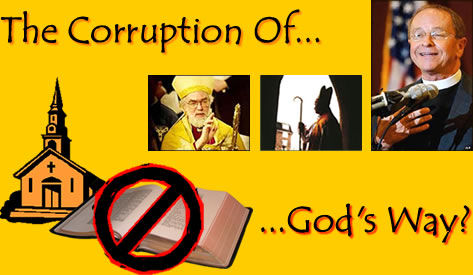The Corruption of God's Way!